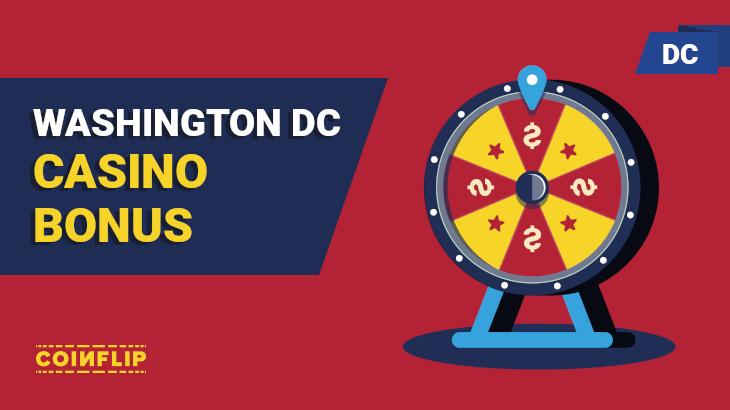 DC casino bonus