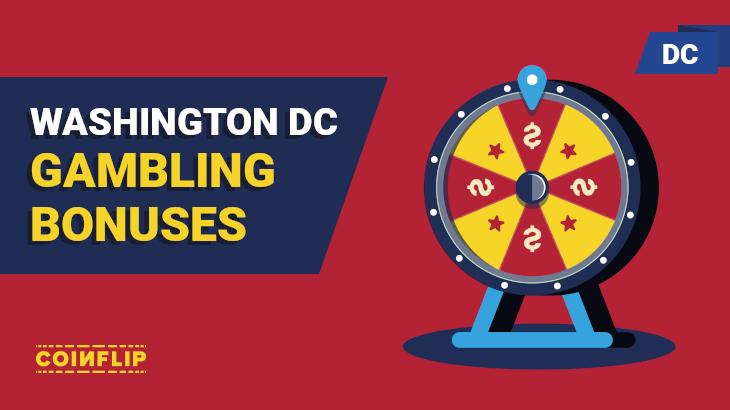 DC gambling bonuses