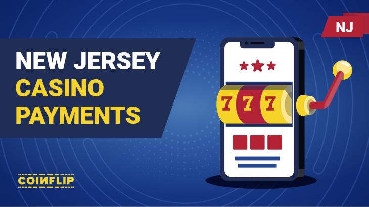 NJ casino payment methods
