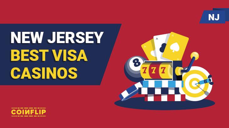 Best VIsa casinos in NJ